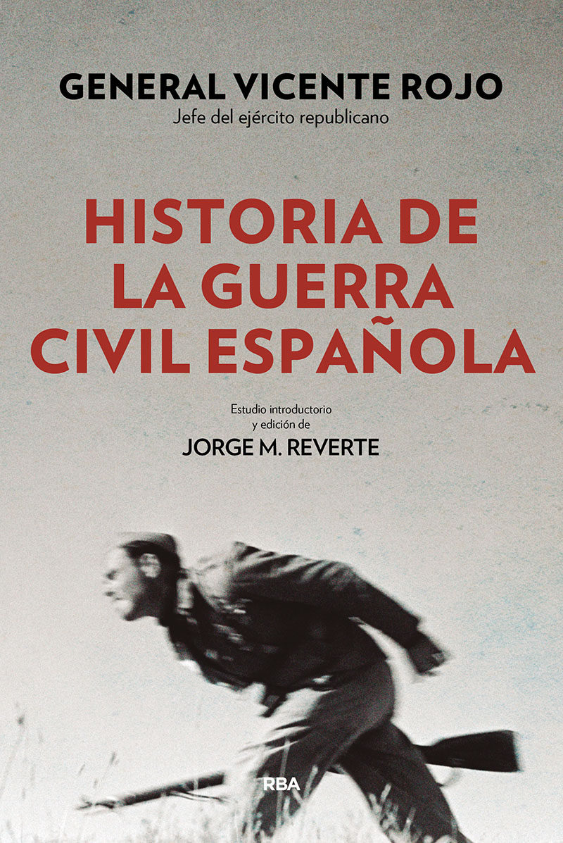 historia de la guerra civil española vicente rojo lluch