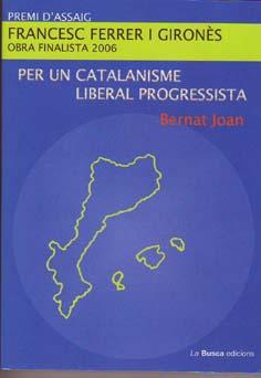 Per Un Catalanisme Liberal Progressista por Joan Bernat epub