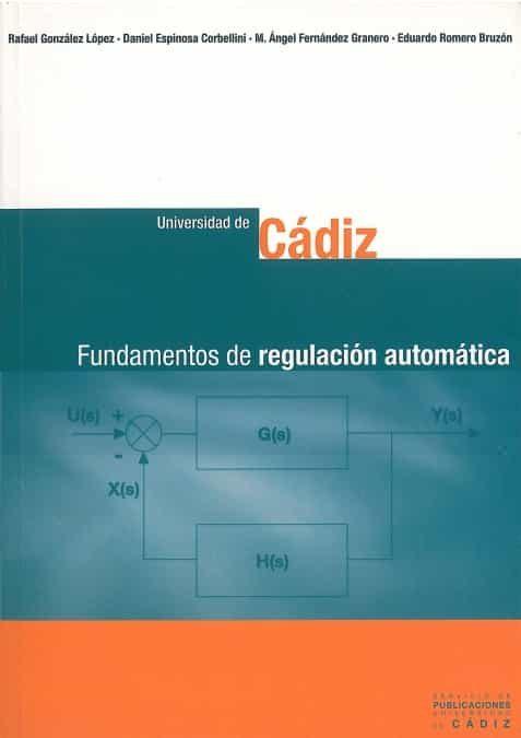 Fundamentos De Regulacion Automatica por Vv.aa.