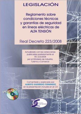 reglamento sobre condiciones tecnicas y garantias de seguridad en lineas electricas de lata tension: real decreto 223/2008 de 15 de febrero-9788496300767