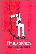 Pinturas De Guerra: Dibujantes Antifascistas En La Guerra Civil E Spañol por Miguel Sarro epub