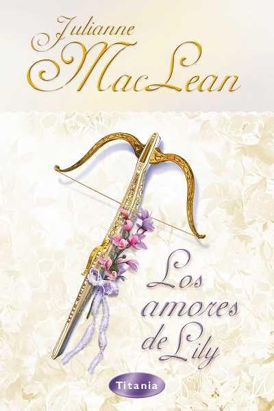 Los Amores De Lily por Julianne Maclean