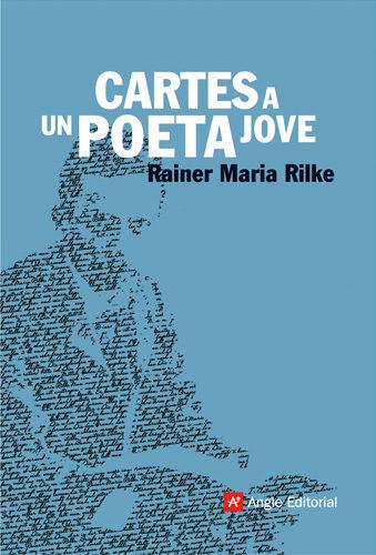 Cartes A Un Jove Poeta por Rainer Maria Rilke epub