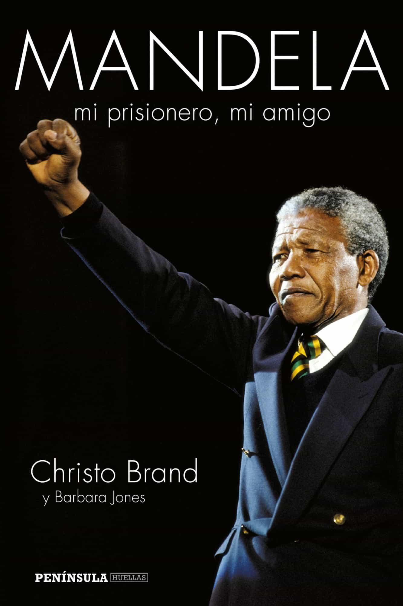 (pe) Mandela, Mi Prisionero, Mi Amigo por Christo Brand