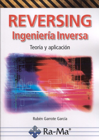 reversing, ingeniería inversa-ruben garrote garcia-9788499647067