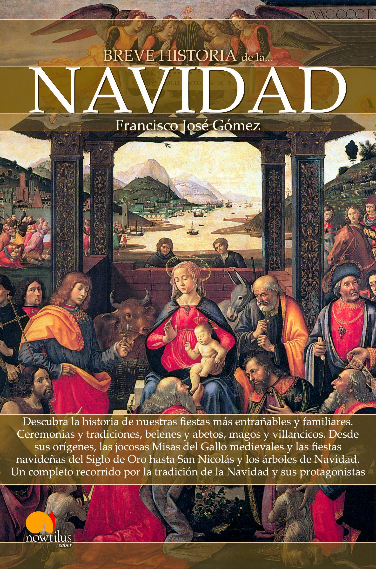 Breve Historia De La Navidad Francisco Jose Gomez Comprar Libro