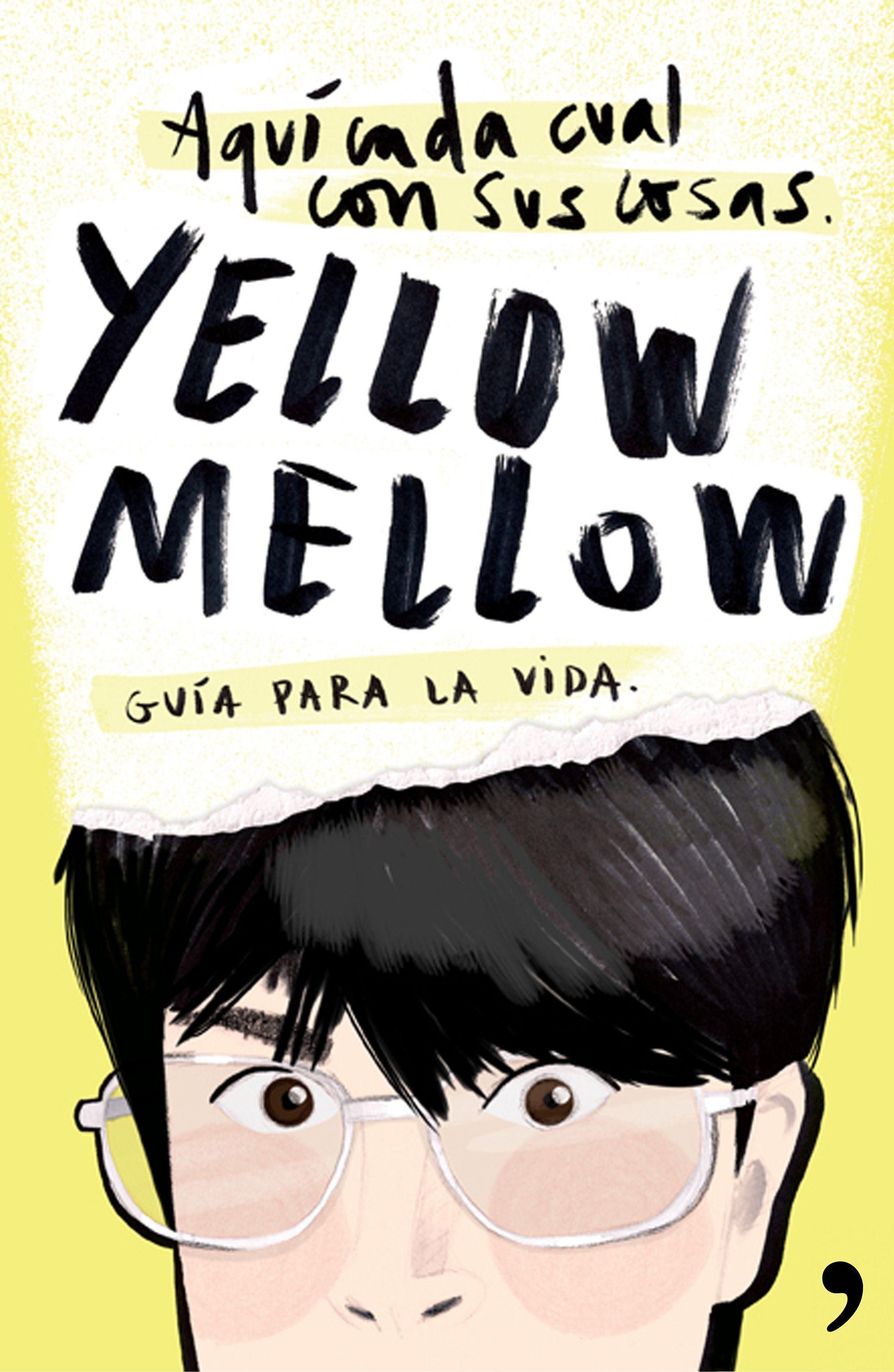 Resultado de imagen de yellow mellow libro