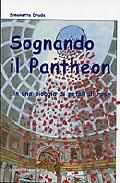 Sognando Il Pantheon In Una Pioggia Di Petali Di Rose por Simonetta Druda epub