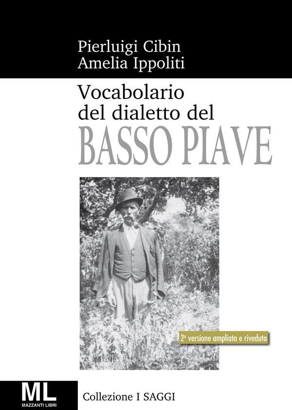 Vocabolario Del Dialetto Veneto Del Basso Piave Epub Descargar