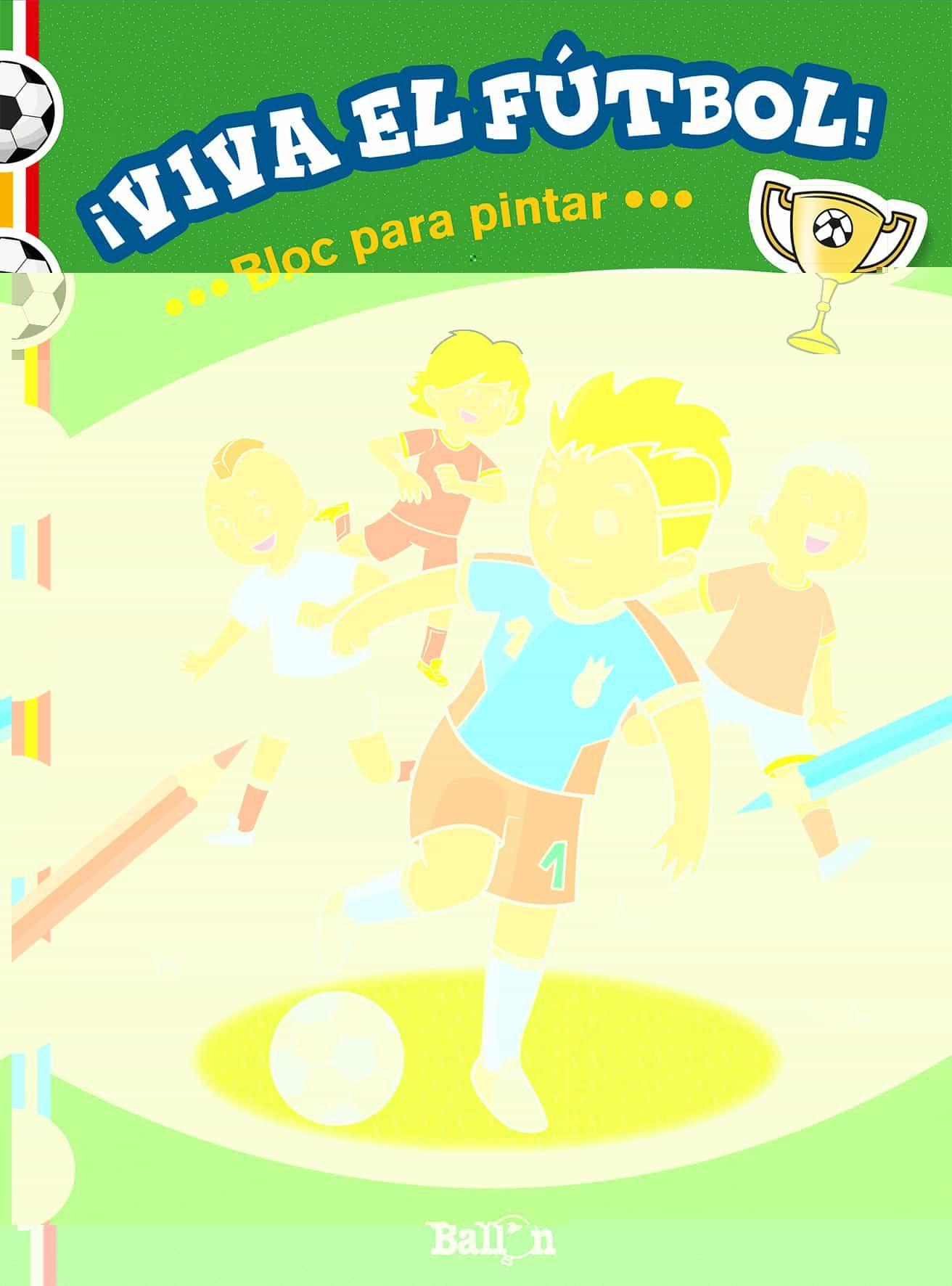 VIVA EL FUTBOL! BLOC PARA PINTAR | VV.AA. | Comprar libro 9789463072267