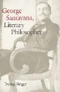 George Santayana: Literaru Philosopher por Irving Singer epub