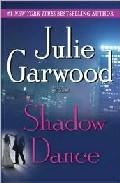 Shadow Dance por Julie Garwood Gratis