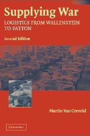 Supplying War: Logistics From Wallenstein To Patton (2nd Ed.) por Martin Van Creveld Gratis