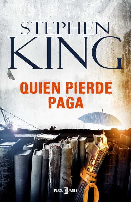 Quien Pierde Paga - Stephen King - Plaza & Janes