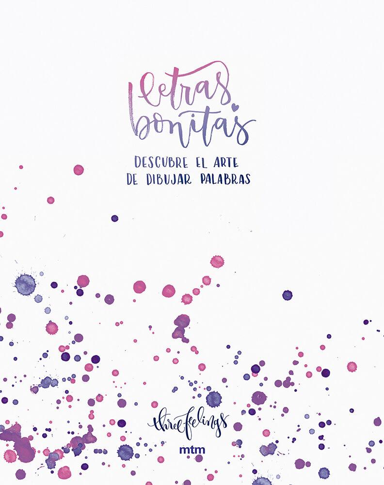 LETRAS BONITAS: DESCUBRE EL ARTE DE DIBUJAR PALABRAS | VV.AA ...