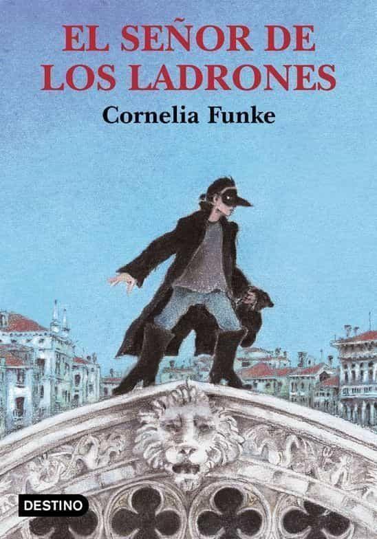EL SEÑOR DE LOS LADRONES | CORNELIA FUNKE | Comprar libro 9788423334377
