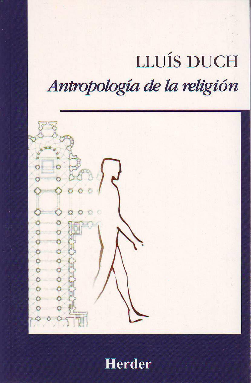 Antropologia De La Religion por Lluis Duch