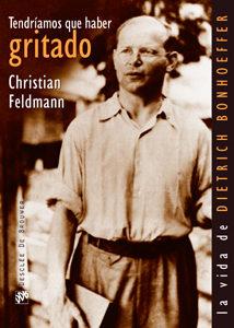 Tendriamos Que Haber Gritado por Christian Feldmann