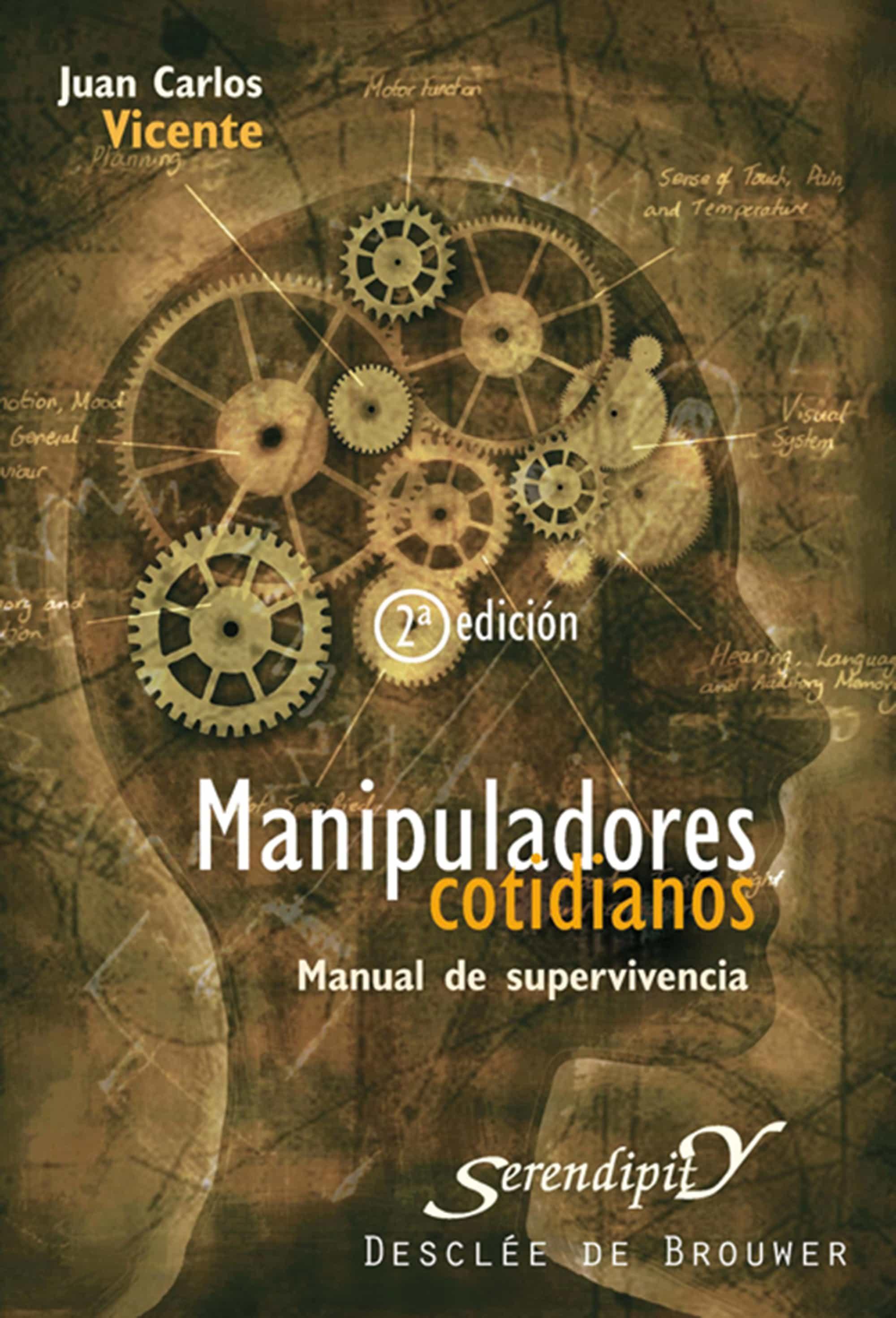 Manipuladores Cotidianos   por Juan Carlos Vicente