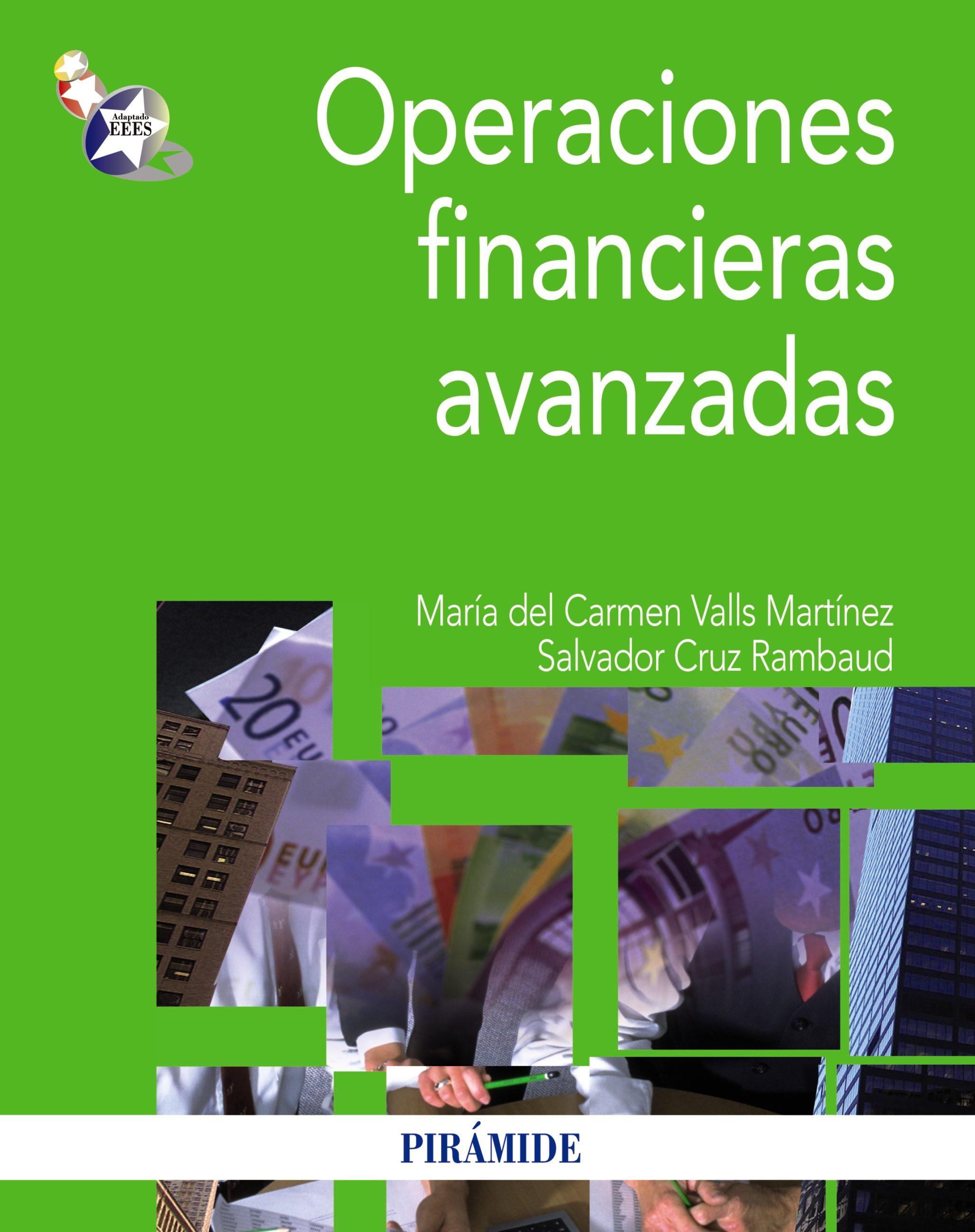 Operaciones Financieras Avanzadas   por Maria Del Carmen Valls Martinez, Salvador Cruz Rambaud