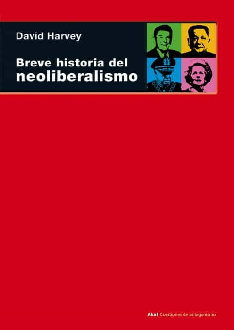 Resultat d'imatges de david harvey breve historia del neoliberalismo