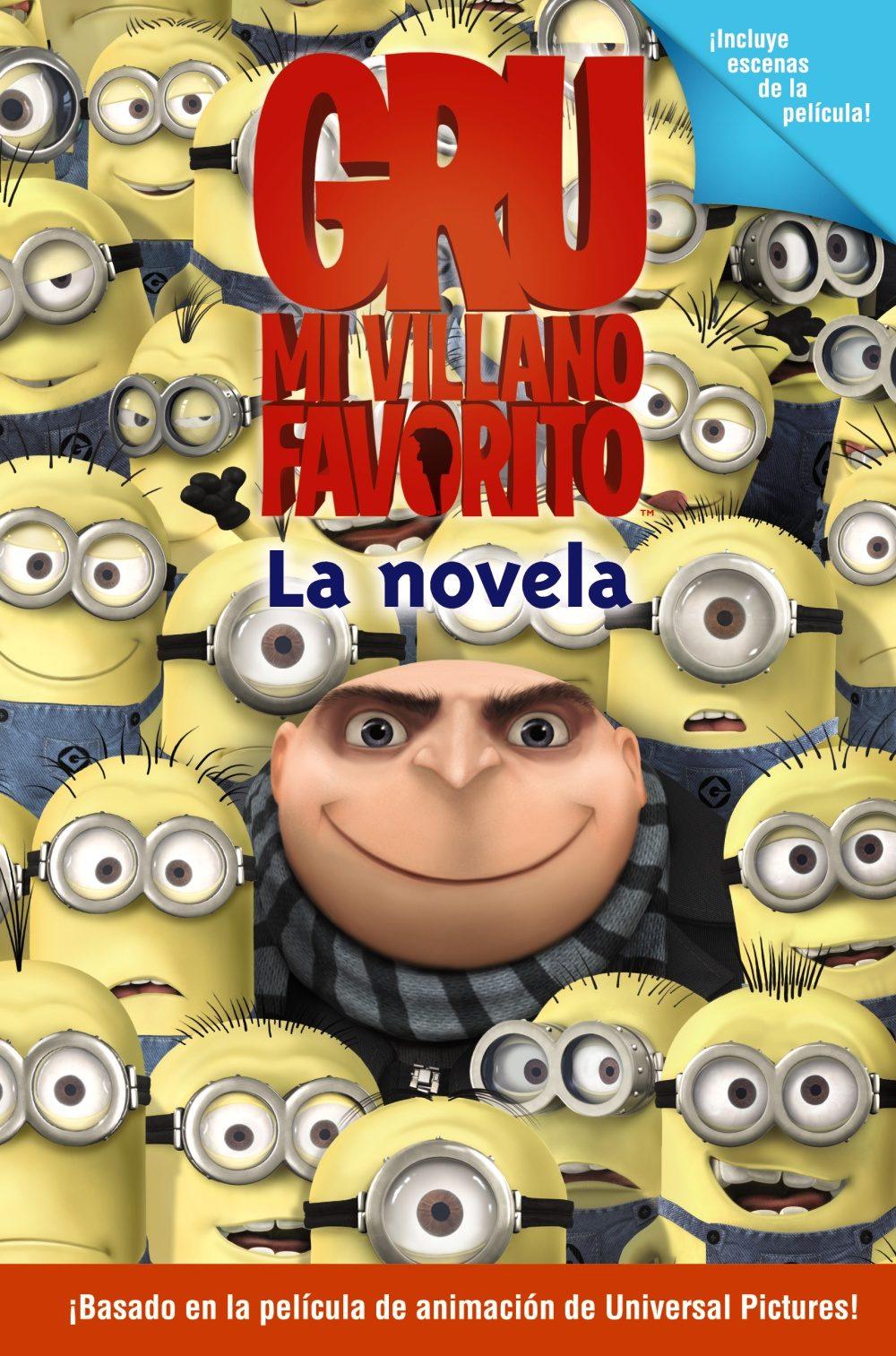 GRU, MI VILLANO FAVORITO: LA NOVELA | VV.AA. | Comprar libro ...
