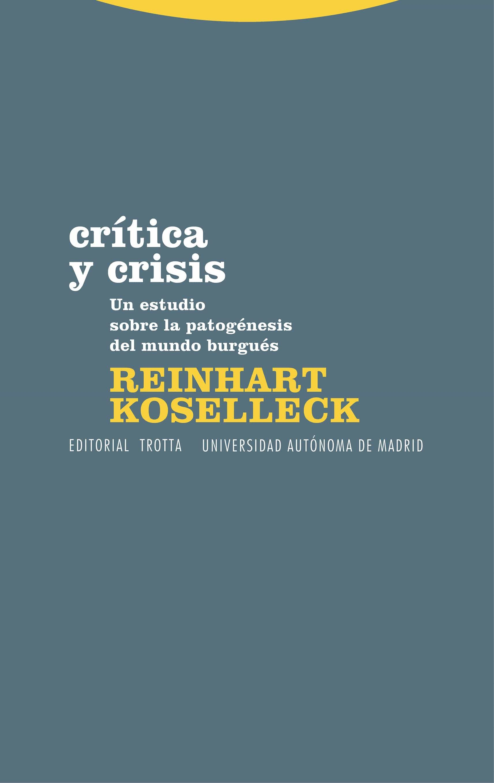 Critica Y Crisis por Reinhart Koselleck