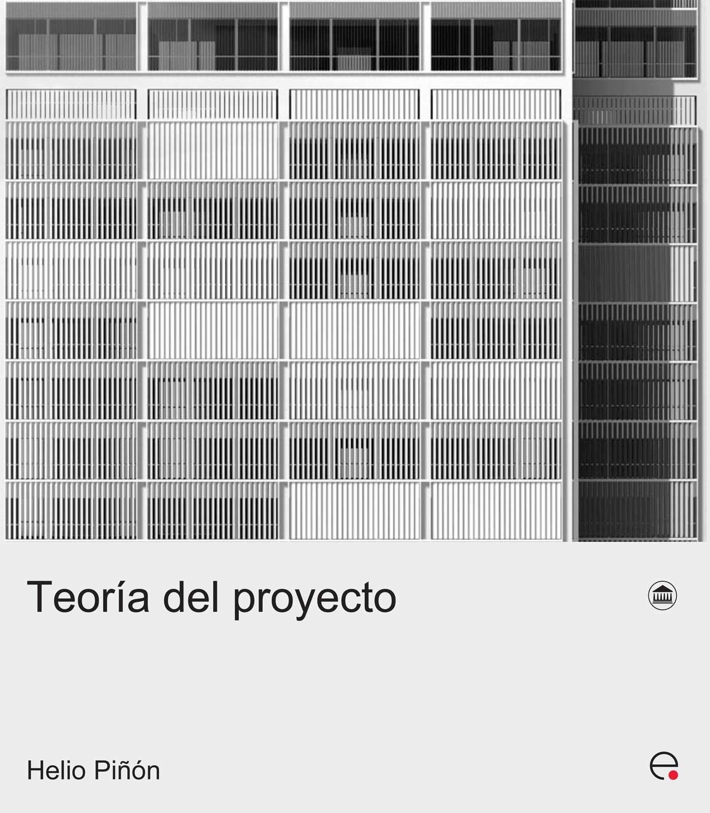 Teoria Del Proyecto por Helio Piñon epub
