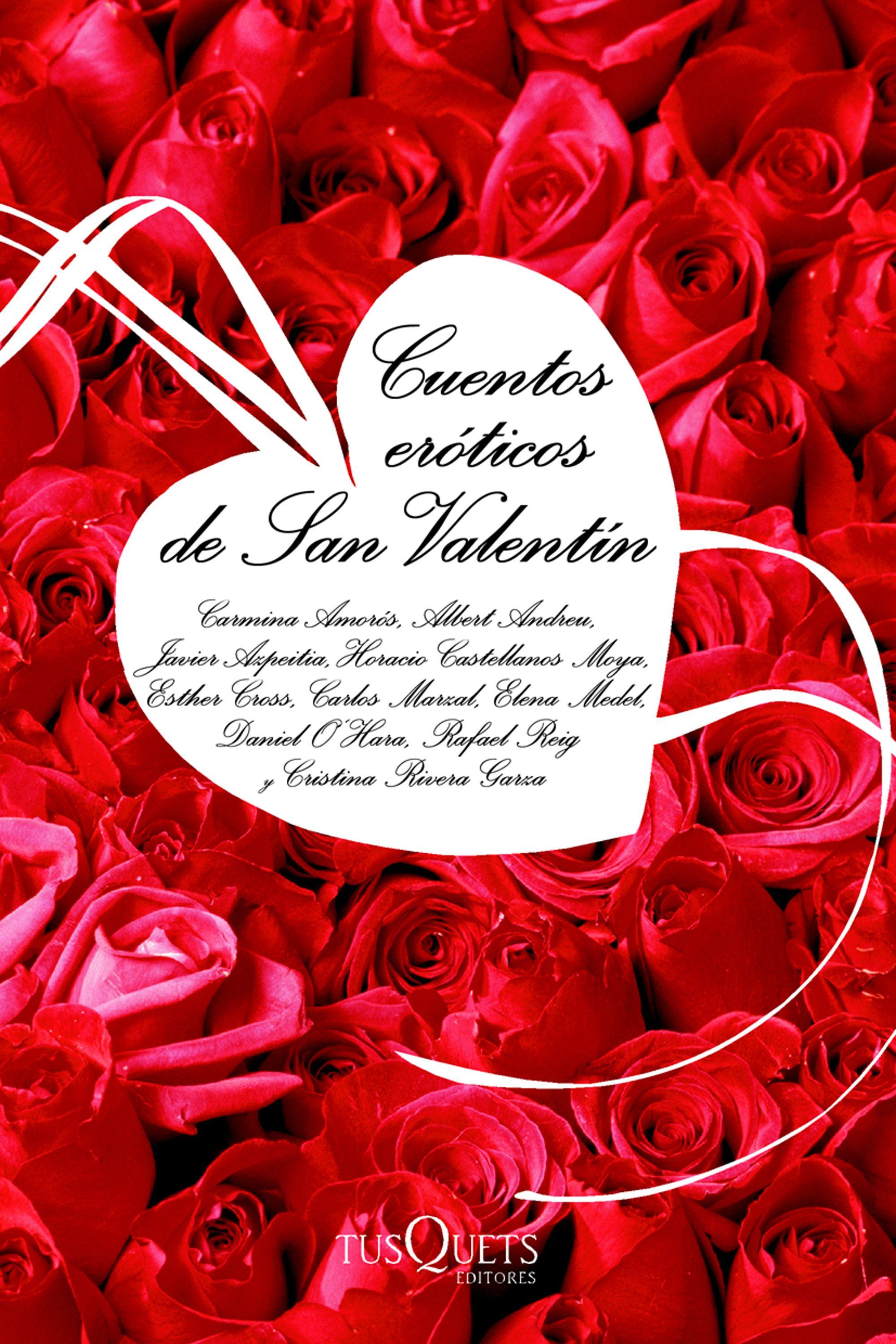 Cuentos Eroticos De San Valentin por Vv.aa. Gratis