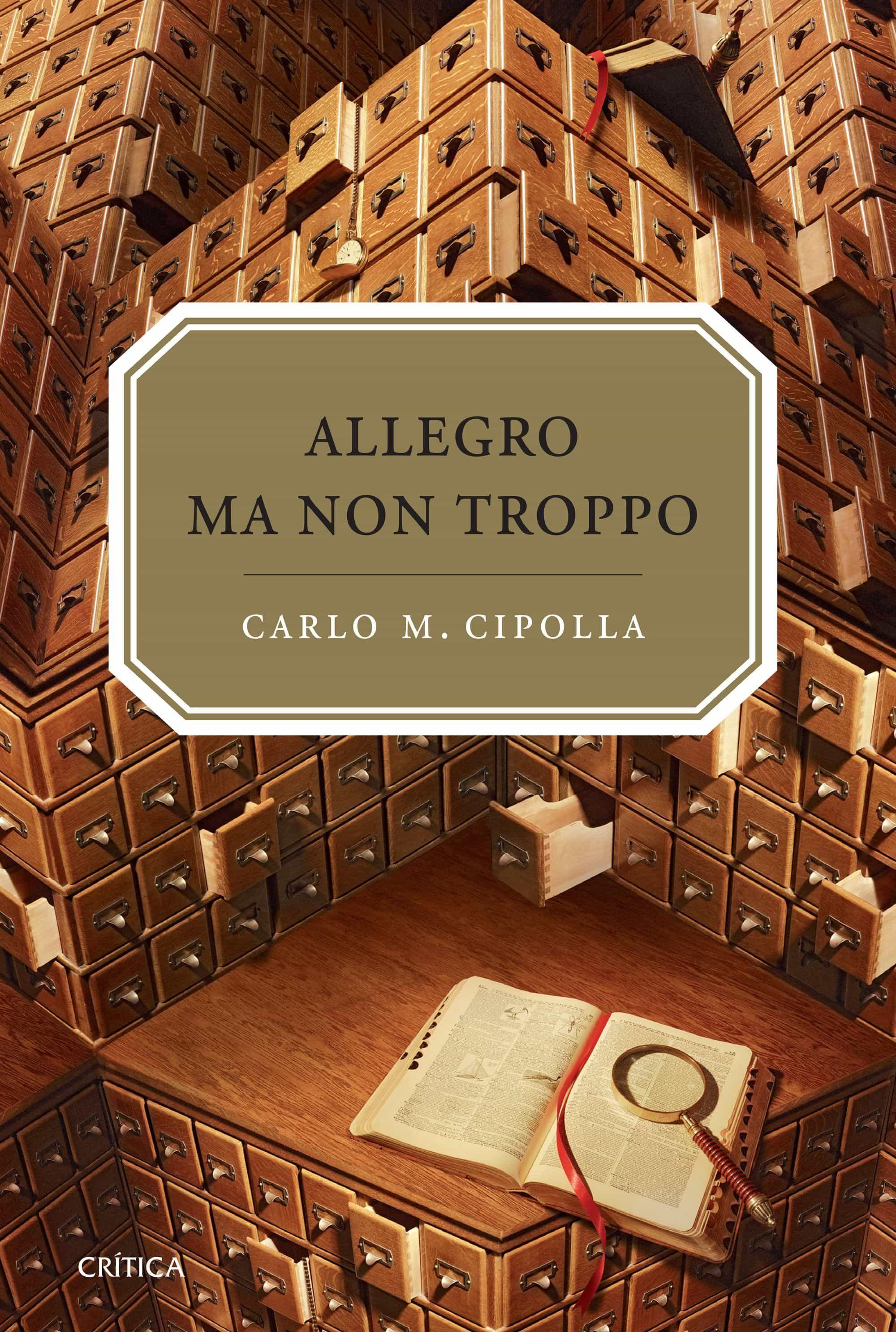 Allegro Ma Non Tropo : Las Leyes Fundamentales De La Estupidez Hu Mana por Carlo M. Cipolla epub