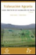 valoracion agraria: casos practicos de valoracion de fincas-ramon alonso sebastian-arturo serrano-9788485441877