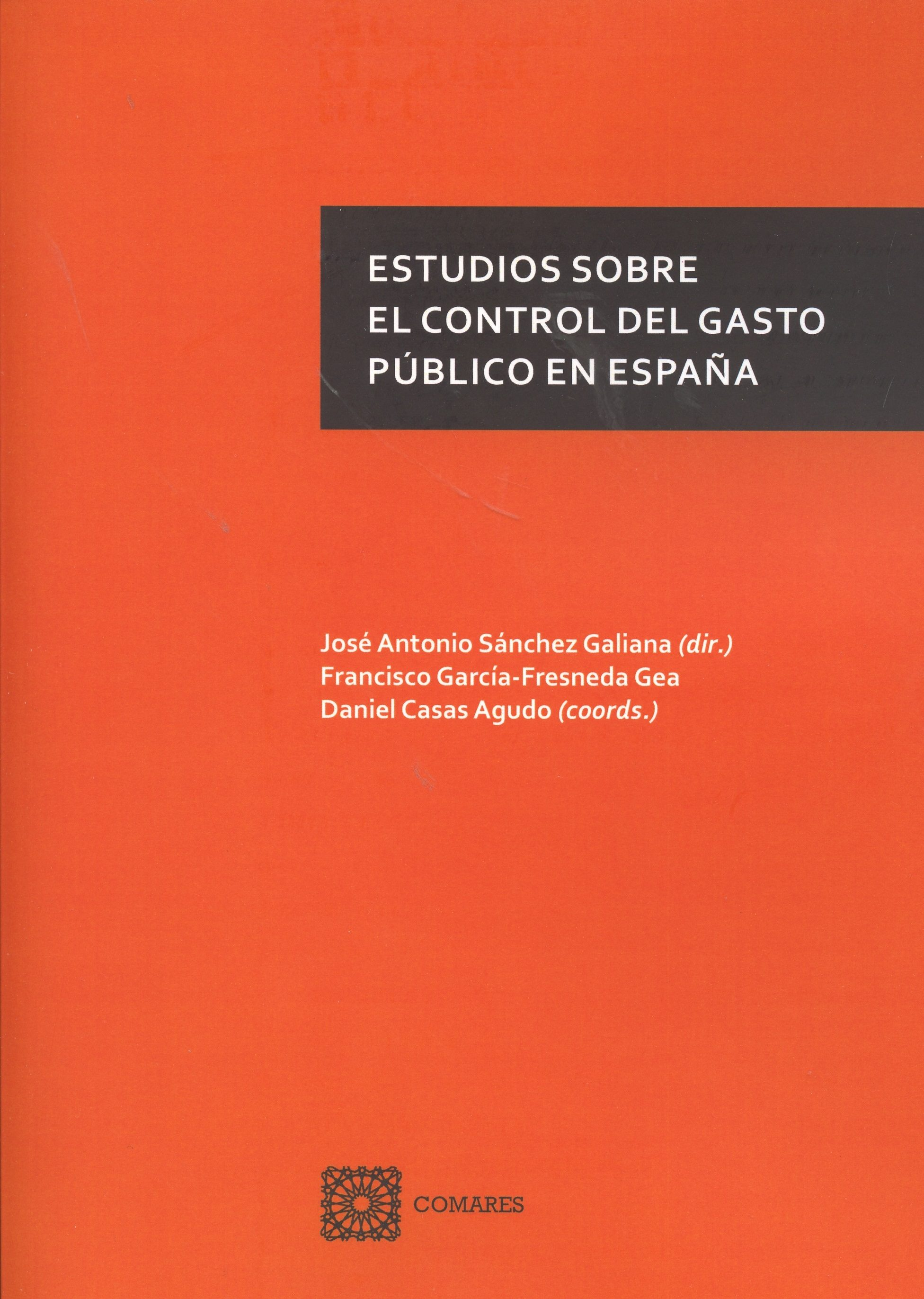 ESTUDIOS SOBRE EL CONTROL DEL GASTO PUBLICO EN ESPAÑA   JOSE ANTONIO ...