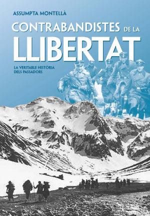 Contrabandistes De La Llibertat por Assumpta Montella