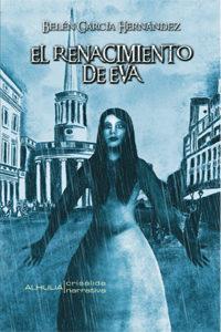 El Renacimiento De Eva por Belen Garcia Hernandez epub