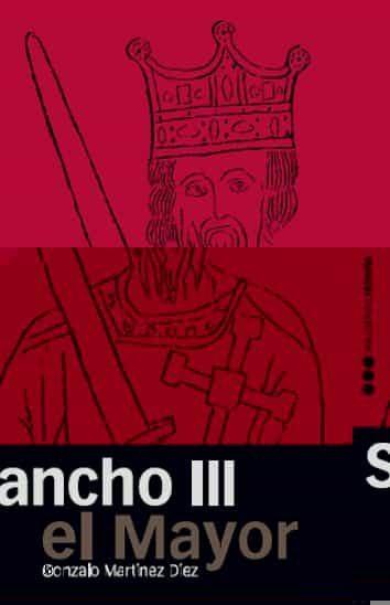 Sancho Iii El Mayor por Gonzalo Martinez Diez epub
