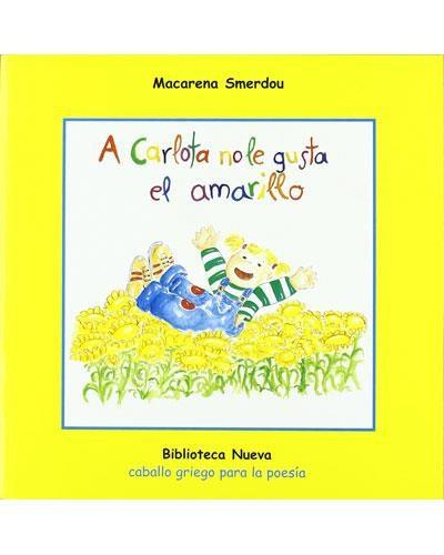 A Carlota No Le Gusta El Amarillo por Macarena Smerdou Gratis