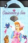 Cenicienta Y Gus (mejores Amigos) por Vv.aa.