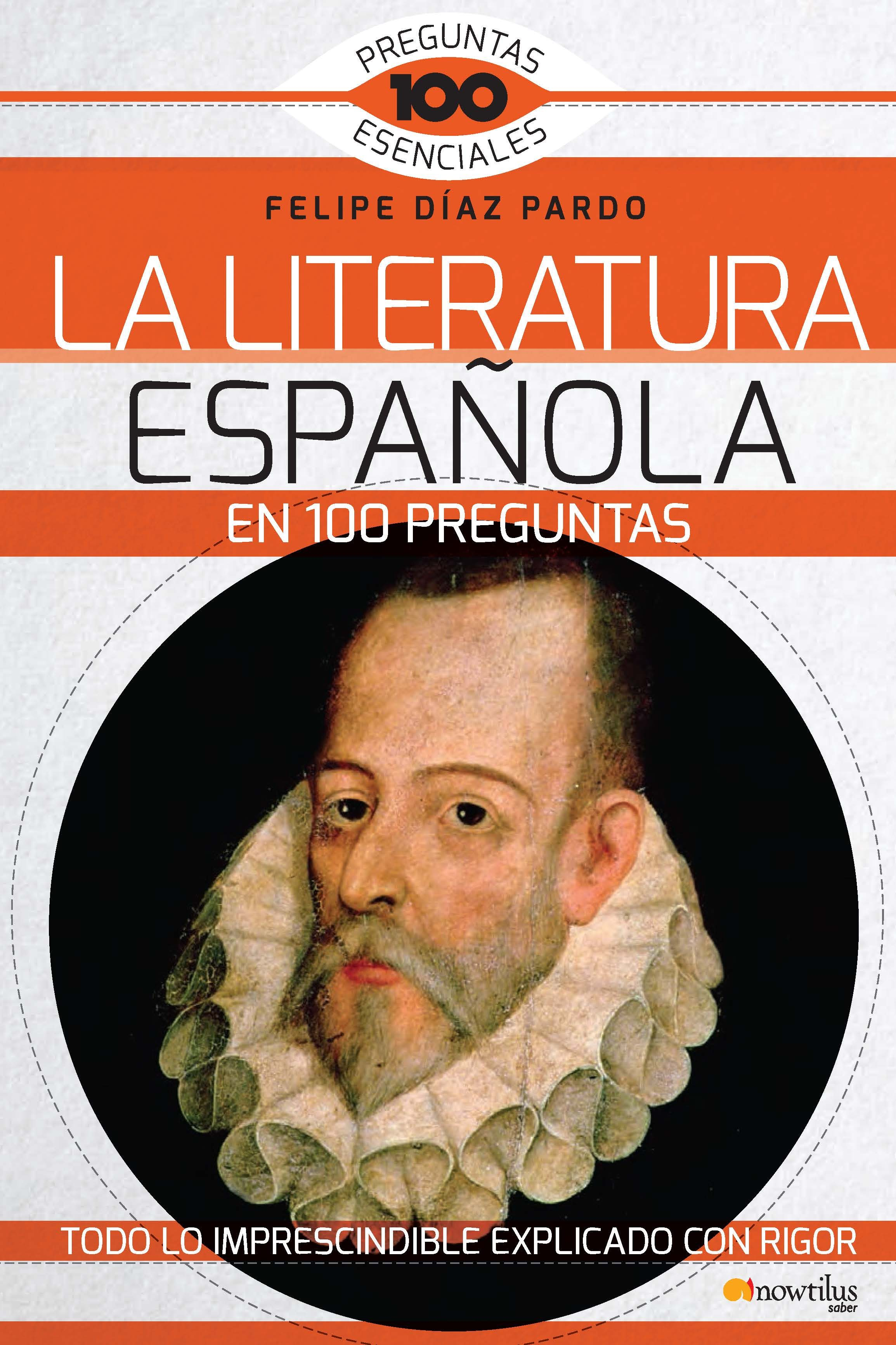La Literatura Espa U00d1ola En 100 Preguntas