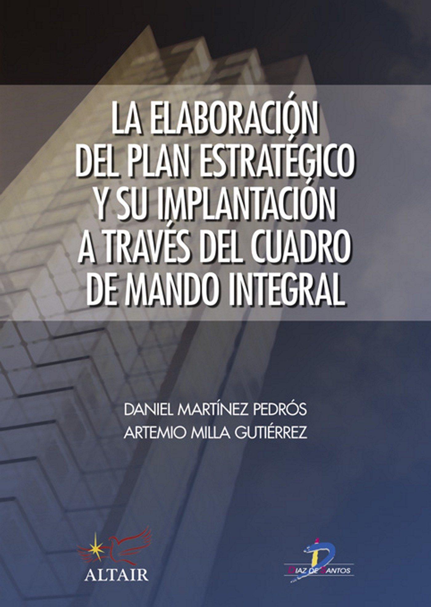 Resultado de imagen para La elaboración del plan estratégico y su implantación a través del cuadro de mando integral
