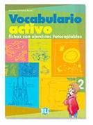Vocabulario Activo. Fichas Con Ejercicios Fotocopiables. Nivel In Termedio Avanzado 2 por Francisca Cardenas Bernal