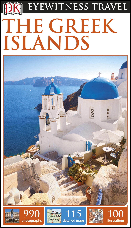 Dk Eyewitness Travel Guide The Greek Islands   por  epub
