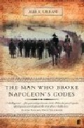 The Man Who Broke Napoleon Codes por Mark Urban epub