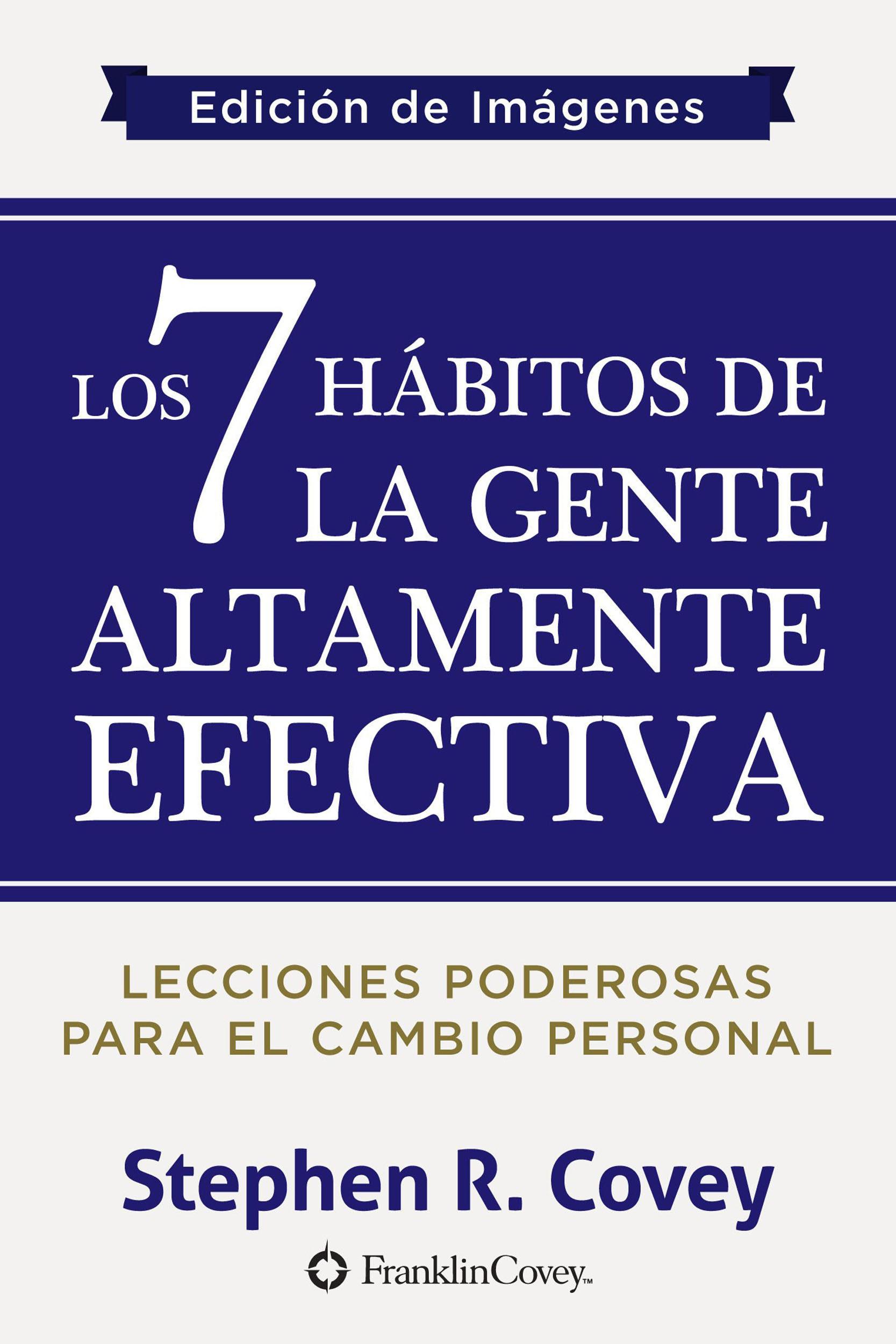 los siete habitos de la gente altamente efectiva pdf