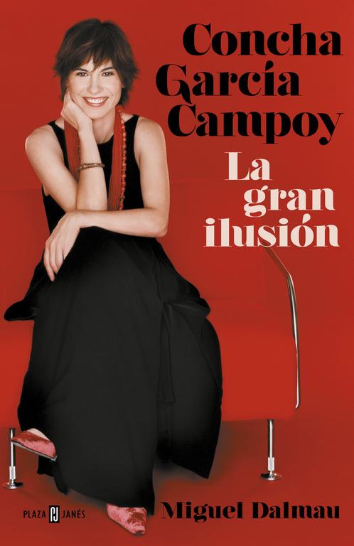 concha garcía campoy: la gran ilusión-miguel dalmau-9788401021787