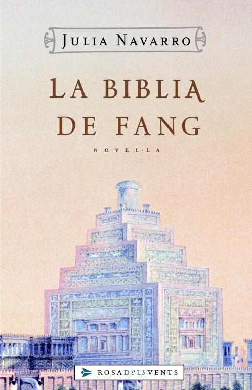 La Biblia De Fang por Julia Navarro epub
