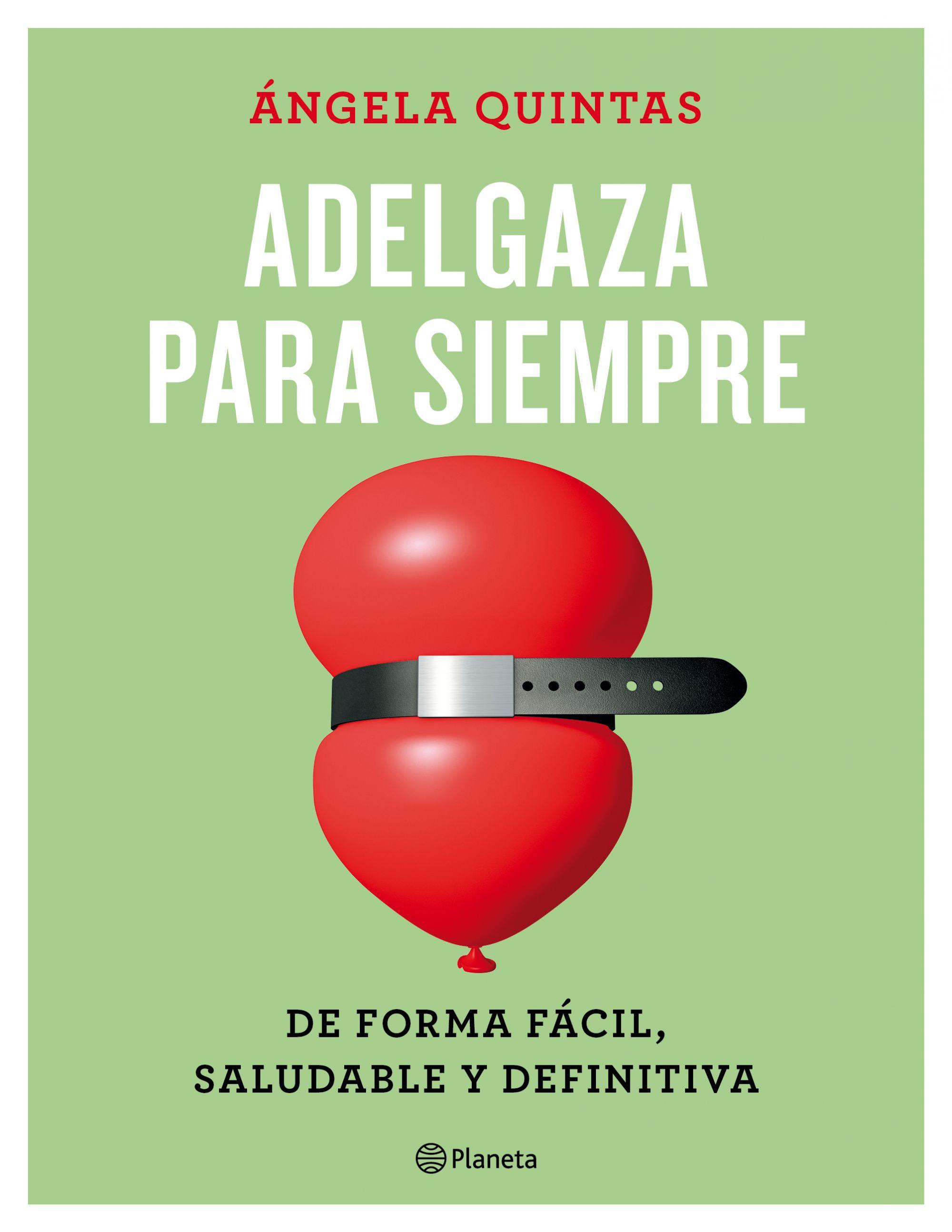 Resultado de imagen para «Adelgazar para siempre» Ángela Quintas