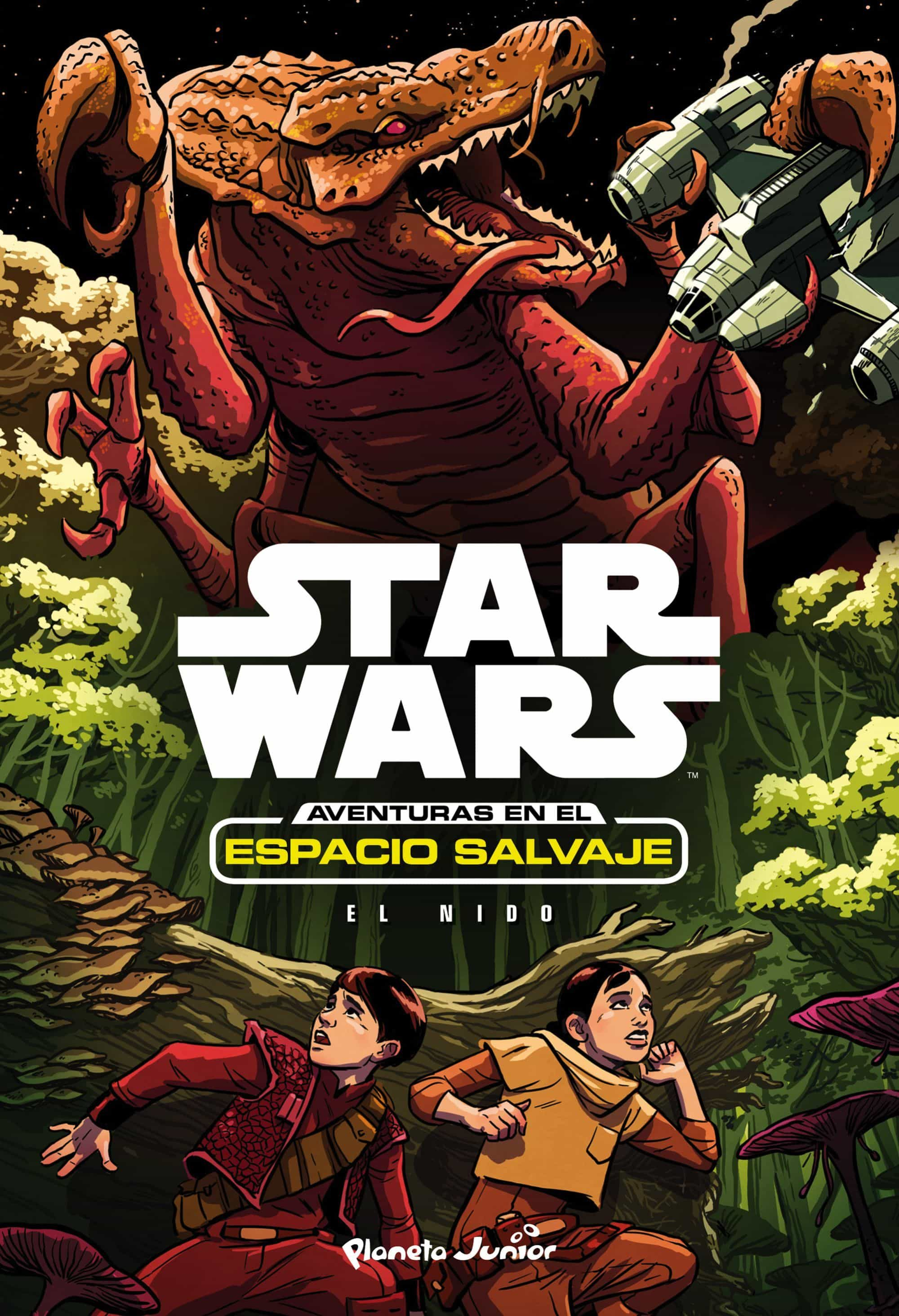 Star Wars: Aventuras En El Espacio Salvaje. El Nido (narrativa 3) por Star Wars