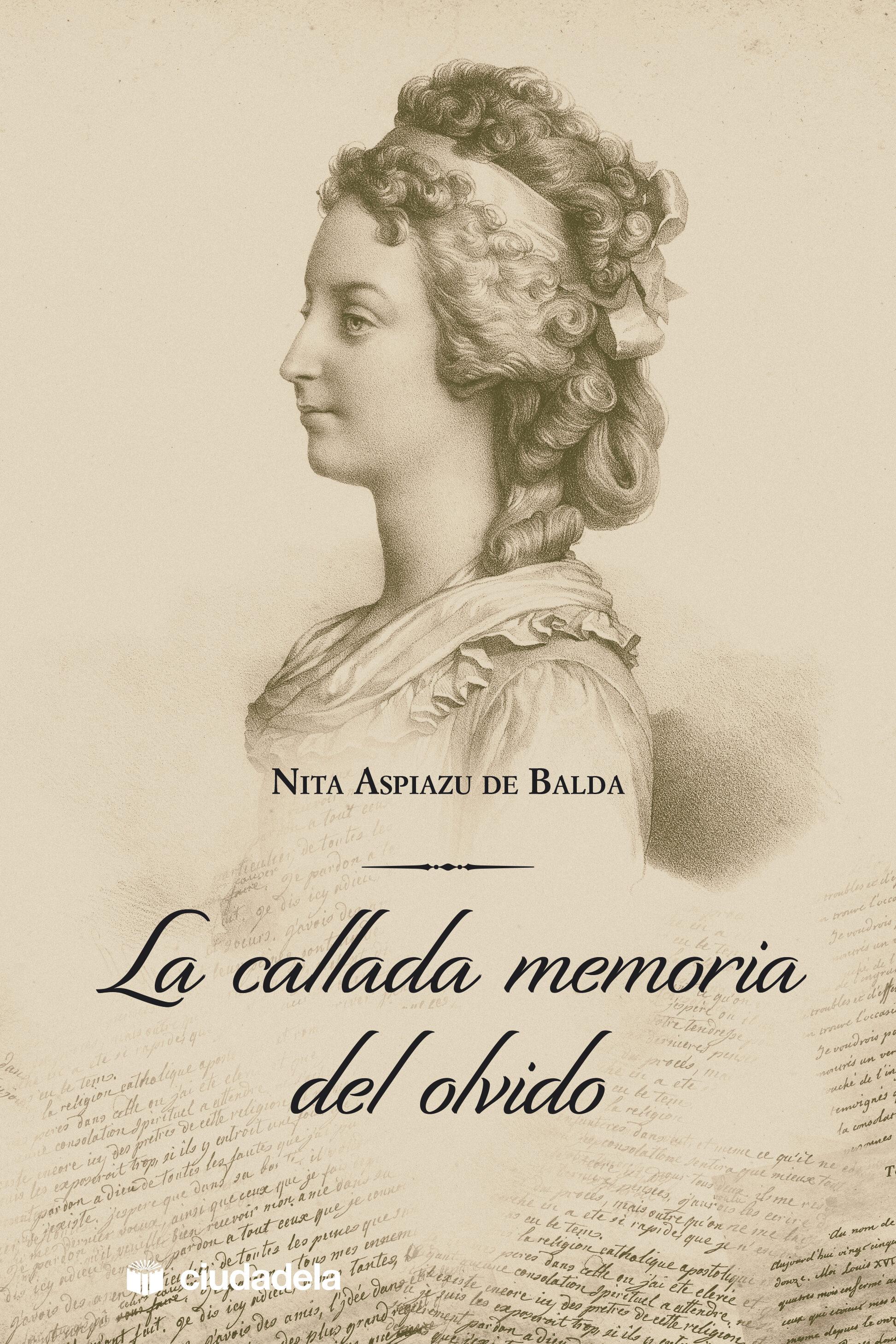 la callada memoria del olvido-nita aspiazu de balda-9788415436287