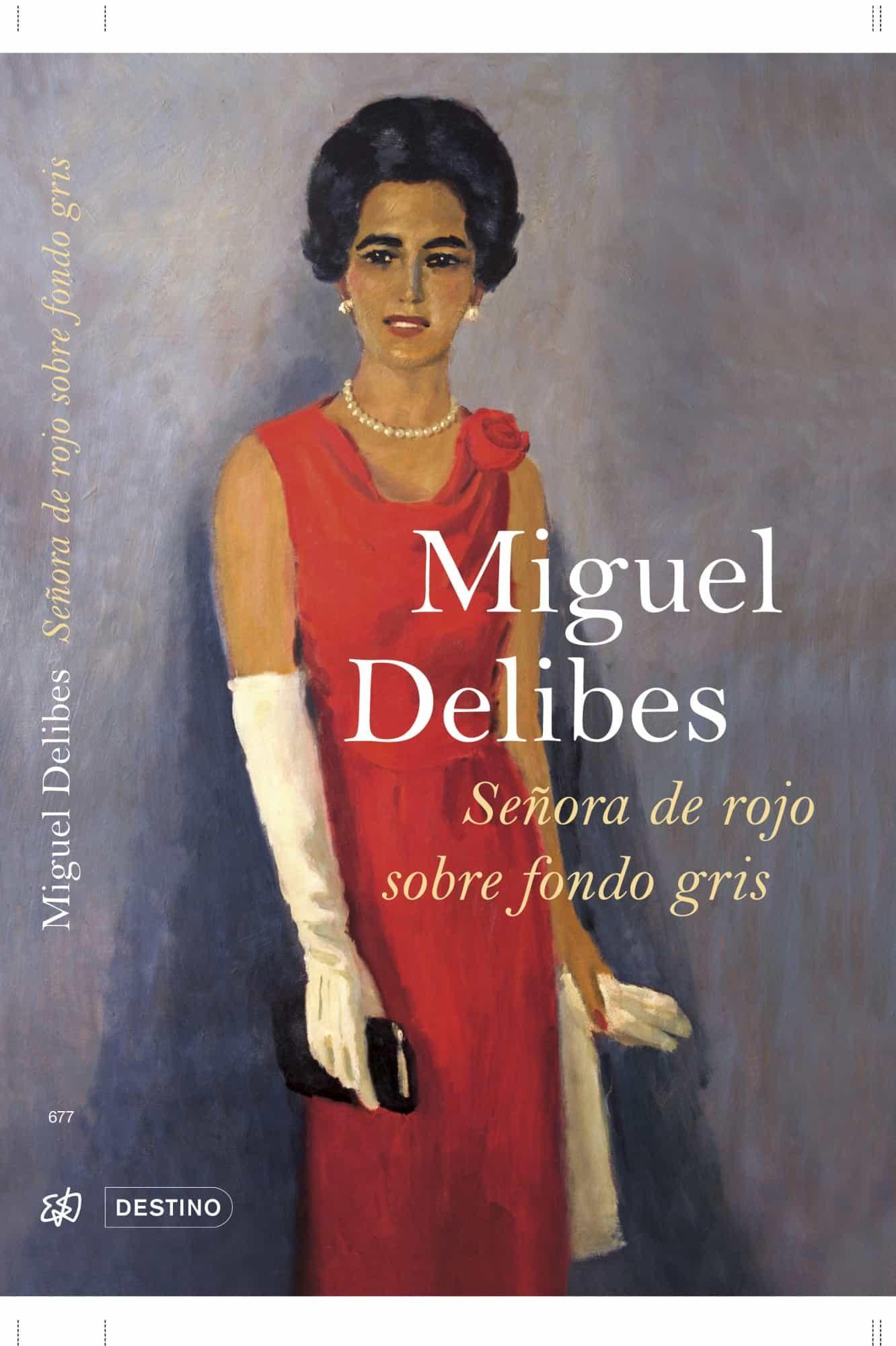 Señora De Rojo Sobre Fondo Gris por Miguel Delibes