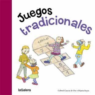 Juegos Tradicionales Gabriel Garcia De Oro Comprar Libro